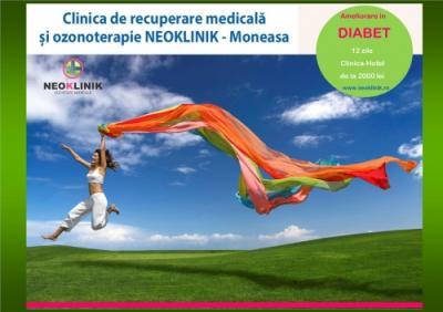 Program de Ameliorare in Diabet 2000 lei/11 nopti NeoKlinik statiunea Moneasa